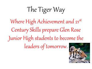 The Tiger Way