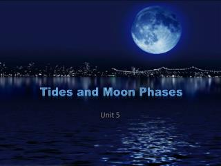 Tides and Moon Phases