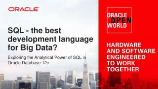 SQL - the best development language for Big Data?