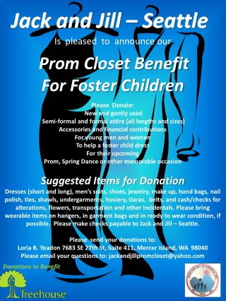 Is  pleased  to  announce our Prom Closet Benefit For Foster Children Please  Donate: