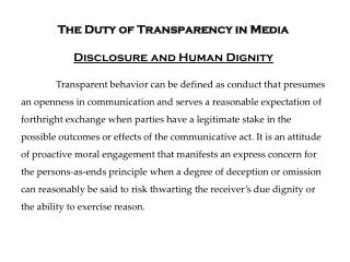The Duty of Transparency in Media Disclosure and Human Dignity