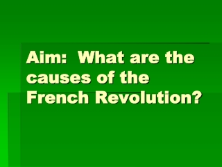 Aim: What were the major causes of the American Revolution