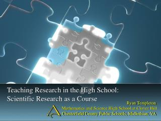 Teaching Research in the High School:   Scientific Research as a Course