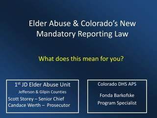 Elder Abuse & Colorado's New Mandatory Reporting Law