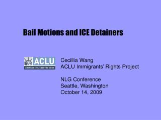 Bail Motions and ICE Detainers
