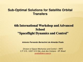 Sub-Optimal Solutions for Satellite Orbital Transfers