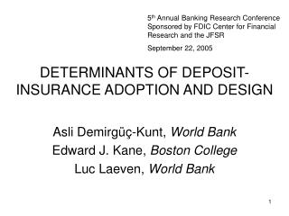 DETERMINANTS OF DEPOSIT-INSURANCE ADOPTION AND DESIGN