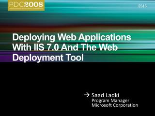 Deploying Web Applications With IIS 7.0 And The Web Deployment Tool