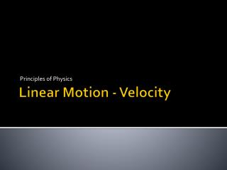 Linear  Motion  - Velocity