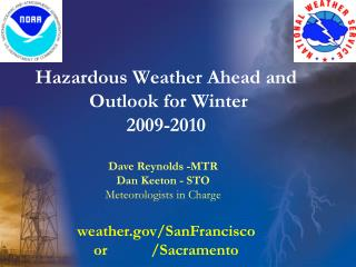 Hazardous Weather Ahead and  Outlook for Winter   2009-2010