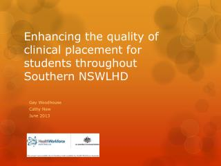 Enhancing the quality of clinical placement for students throughout Southern NSWLHD