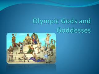 Olympic Gods and Goddesses