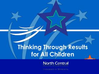 Thinking Through Results  for All Children