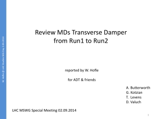 Review MDs Transverse Damper from Run1 to Run2