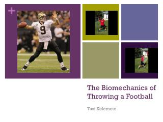 The Biomechanics of Throwing a Football
