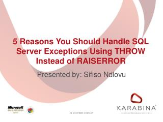 5 Reasons You Should Handle SQL Server Exceptions Using THROW Instead of RAISERROR
