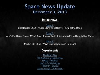 Space News Update - December 3, 2013 -