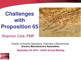 Challenges with Proposition 65