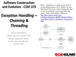 Software Construction  and Evolution -  CSSE 375 Exception Handling – Chaining  & Threading