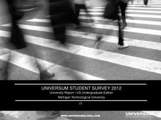 Universum Student survey 2012 University Report  •  US Undergraduate Edition