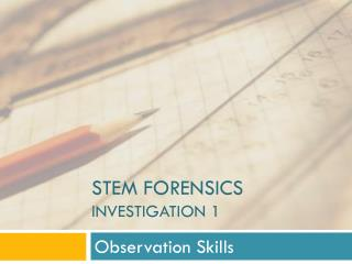STEm Forensics Investigation 1
