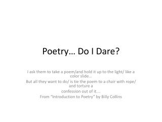 Poetry… Do I Dare?