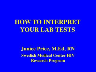 HOW TO INTERPRET YOUR LAB TESTS
