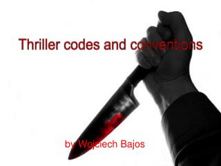 Thriller codes and conventions