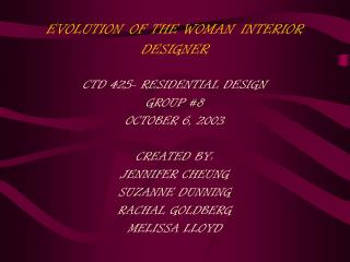 EVOLUTION OF THE WOMAN INTERIOR DESIGNER