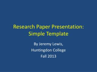 Research Paper Presentation: Simple Template