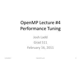 OpenMP Lecture  #4 Performance Tuning