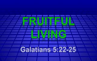 Fruitful Living