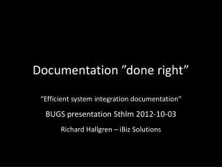 "Documentation ""done right"""