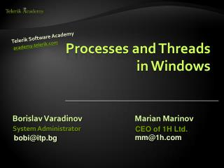 Processes and Threads  in  Windows