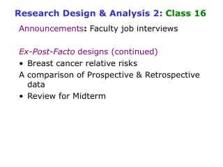 Research Design & Analysis 2:  Class 16