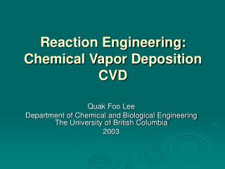 Reaction Engineering: Chemical Vapor Deposition CVD