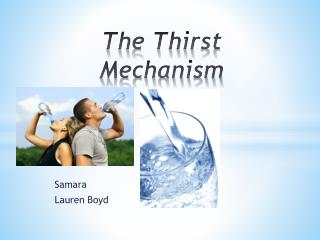 The Thirst Mechanism