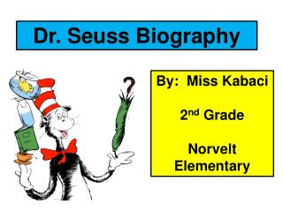 Dr. Seuss Biography