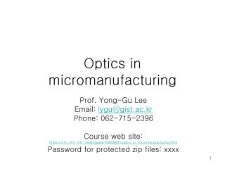 Optics in  micromanufacturing