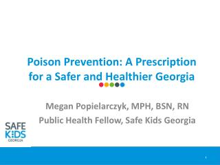 Poison Prevention: A Prescription for a Safer and Healthier Georgia