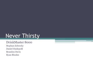 Never Thirsty