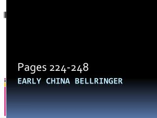 Early China  Bellringer
