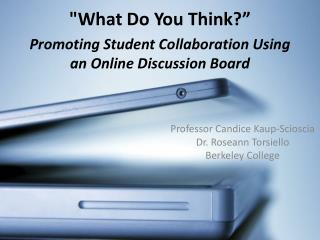 Promoting Student Collaboration Using an Online Discussion Board