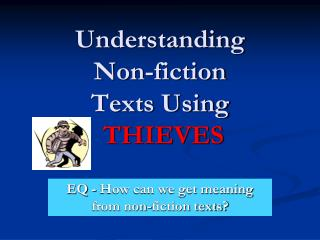 Understanding  Non-fiction Texts Using  THIEVES