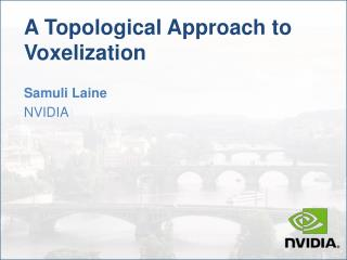 A Topological Approach to Voxelization
