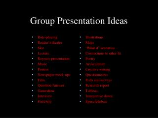 Group Presentation Ideas