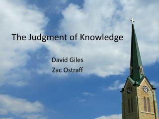 The Judgment of Knowledge