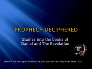Prophecy Deciphered