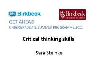 Critical thinking skills Sara Steinke