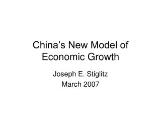 China's New Model of Economic Growth